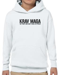 Krav Maga Walk in peace Hoodie-Boys