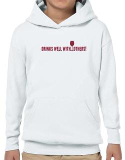 Drinks Well With Others Hoodie-Boys