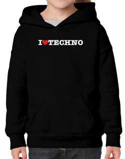 I Love Techno Hoodie-Girls
