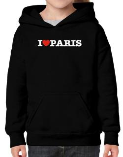 I Love Paris Hoodie-Girls