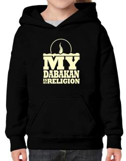My Dabakan Is My Religion Hoodie-Girls