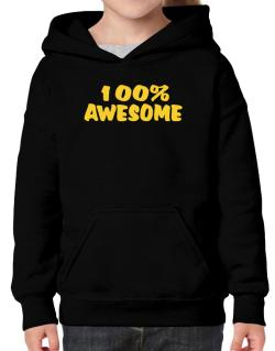 100% Awesome Hoodie-Girls