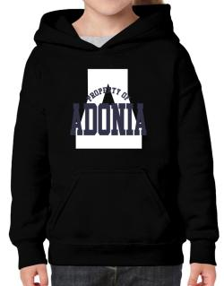 Property Of Adonia Hoodie-Girls