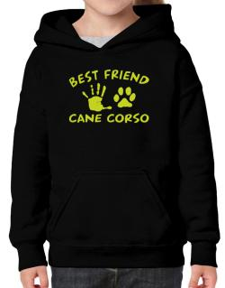 My Best Friend Is My Cane Corso Hoodie-Girls