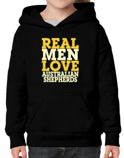 Real Men Love Australian Shepherds Hoodie-Girls