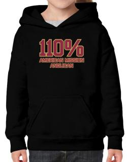 110% American Mission Anglican Hoodie-Girls