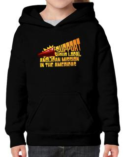 Support Your Local Anglican Mission In The Americas Hoodie-Girls
