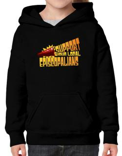 Support Your Local Episcopalians Hoodie-Girls