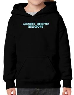 Ancient Semitic Religions Hoodie-Girls
