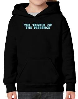 The Temple Of The Presence Hoodie-Girls