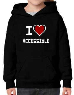 I Love Accessible Hoodie-Girls