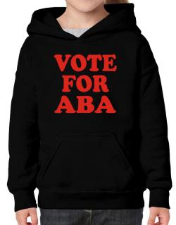 Vote For Aba Hoodie-Girls