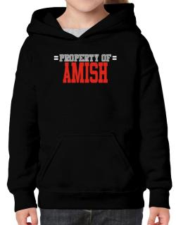 """ Property of Amish "" Hoodie-Girls"