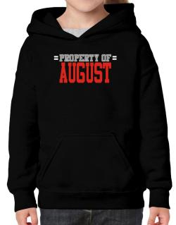 """ Property of August "" Hoodie-Girls"