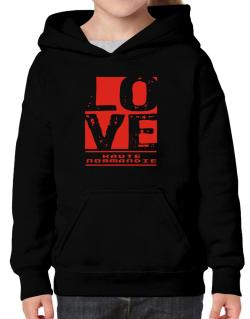 Love Haute-Normandie Hoodie-Girls