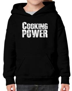 Cooking power Hoodie-Girls
