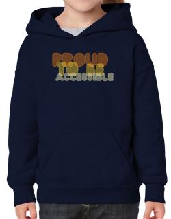 Proud To Be Accessible Hoodie-Girls