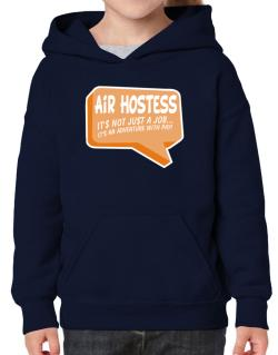 """"""" Air Hostess """"  Adventure with pay Hoodie-Girls"""
