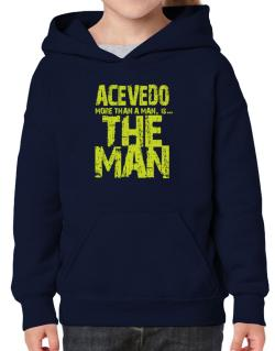 Acevedo More Than A Man - The Man Hoodie-Girls