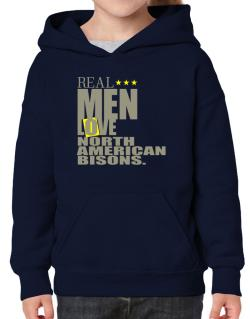 Real Men Love North American Bisons Hoodie-Girls