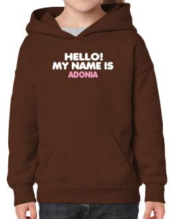 Hello! My Name Is Adonia Hoodie-Girls