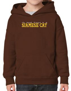 My Best Friend Is A Siamese Hoodie-Girls