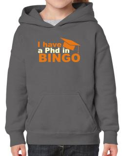 I Have A Phd In Bingo Hoodie-Girls