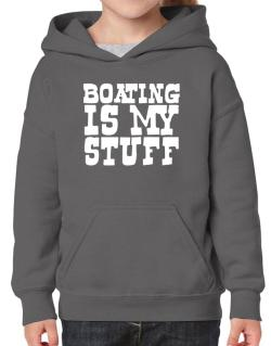Boating Is My Stuff Hoodie-Girls