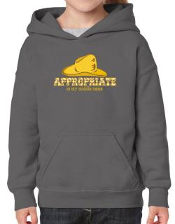 Appropriate Is My Middle Name Hoodie-Girls