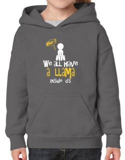 We All Have A Llama Inside Us Hoodie-Girls