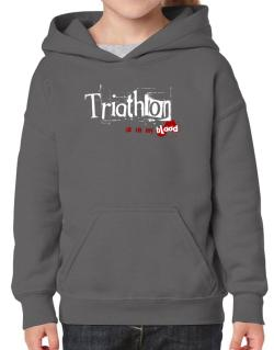 Triathlon Is In My Blood Hoodie-Girls