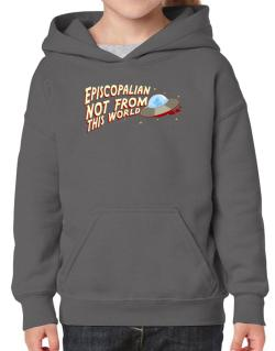 Episcopalian Not From This World Hoodie-Girls