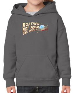 Boating Not From This World Hoodie-Girls