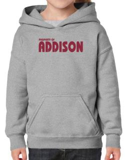 Property Of Addison Hoodie-Girls