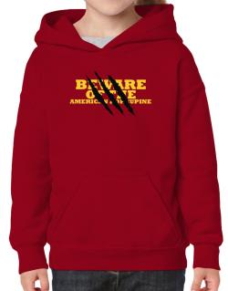 Beware Of The American Porcupine Hoodie-Girls