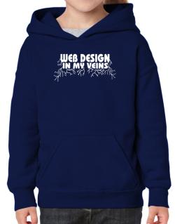 Web Design In My Veins Hoodie-Girls