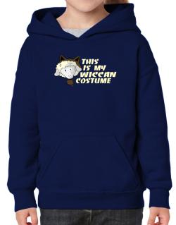 This Is My Wiccan Costume Hoodie-Girls