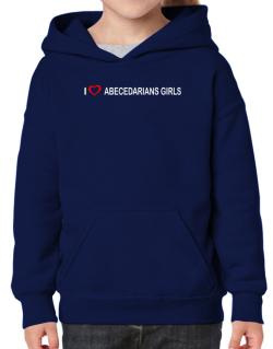 I love Abecedarians Girls  Hoodie-Girls