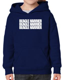 Beagle Harrier three words Hoodie-Girls