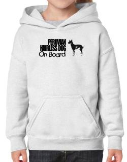Peruvian Hairless Dog On Board Hoodie-Girls