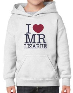 I Love Mr Lizarbe Hoodie-Girls
