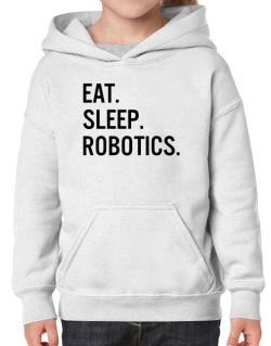 Eat sleep robotics Hoodie-Girls