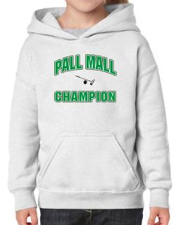 Pall Mall champion Hoodie-Girls