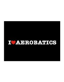 I Love Aerobatics Sticker