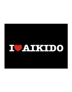 I Love Aikido Sticker