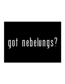 Got Nebelungs? Sticker