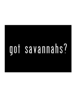 Got Savannahs? Sticker