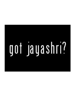 Got Jayashri? Sticker