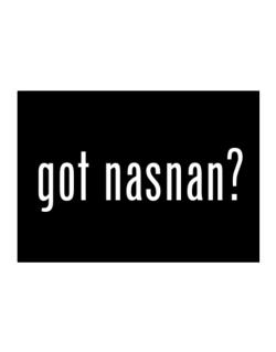 Got Nasnan? Sticker