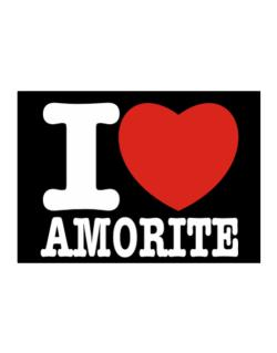 I Love Amorite Sticker